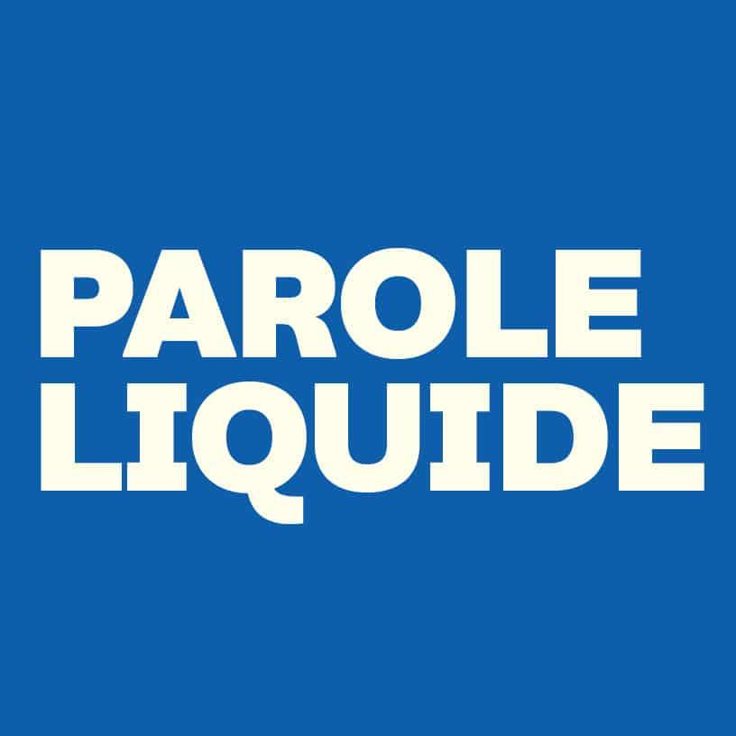 PAROLE-LIQUIDE